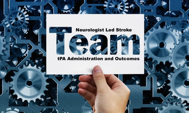 SGEM#290: Neurologist Led Stroke Teams – Working 9 to 5
