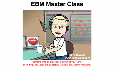 SGEM Xtra: EBM Master Class – McGill University Grand Rounds 2020